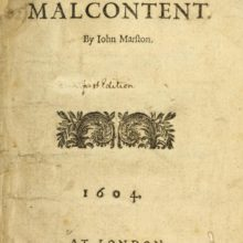 Edward's Boys Present: The Malcontent by John Marston (1604)